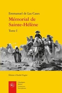 Emmanuel de Las Cases - Le mémorial de Sainte-Hélène - Tome 1.