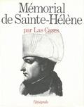 Emmanuel de Las Cases - Mémorial de Sainte-Hélène.