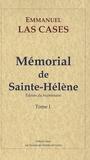 Emmanuel de Las Cases - Mémorial de Sainte-Hélène - Tome 1.