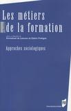 Emmanuel de Lescure et Cédric Frétigné - Les métiers de la formation - Approches sociologiques.