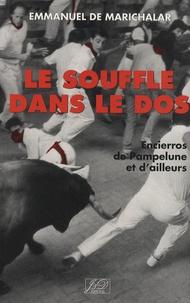 Le souffle dans le dos - Encierros de Pampelune et dailleurs.pdf