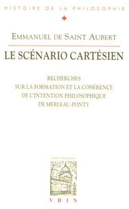 Histoiresdenlire.be Le scénario cartésien - Recherches sur la formation et la cohérence de l'intention philosophique de Merleau-Ponty Image