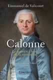 Emmanuel de Valicourt - Calonne - La dernière chance de la monarchie.