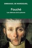Emmanuel de Waresquiel - Fouché - Les silences de la pieuvre.