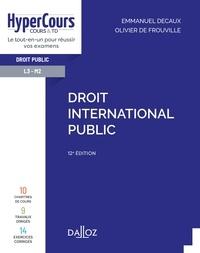 Emmanuel Decaux et Olivier De Frouville - Droit international public - 12e ed..