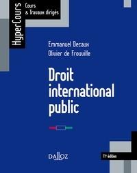 Bons livres à télécharger gratuitement Droit international public  par Emmanuel Decaux, Olivier De Frouville