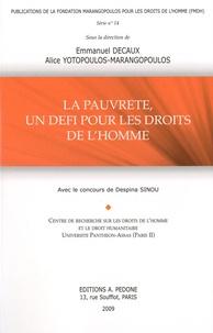 Emmanuel Decaux et Alice Yotopoulos-Marangopoulos - La pauvreté, un défi pour les droits de l'homme.