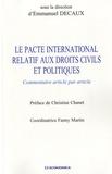 Emmanuel Decaux - Le Pacte international relatif aux droits civils et politiques - Commentaire article par article.