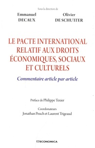 Emmanuel Decaux et Olivier De Schutter - Le pacte international relatif aux droits économiques, sociaux et culturels - Commentaire article par article.