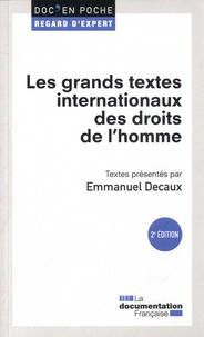 Emmanuel Decaux - Les grands textes internationaux des droits de l'Homme.