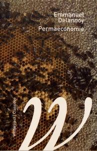 Emmanuel Delannoy - Permaéconomie.