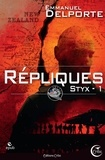 Emmanuel Delporte - Répliques - Une aventure du Styx.