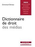 Emmanuel Derieux - Dictionnaire du droit des médias.
