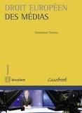Emmanuel Derieux - Droit européen des médias.