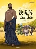 Emmanuel Despujol - Le Dixième peuple T2 - Dahouty.