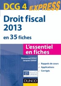 Emmanuel Disle et Jacques Saraf - DCG 4 Droit fiscal en 35 fiches.
