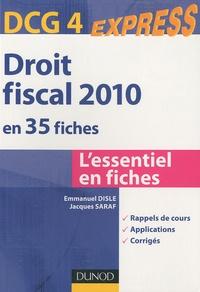 Emmanuel Disle et Jacques Saraf - Droit fiscal DCG 4 en 35 fiches.