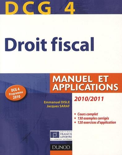 Emmanuel Disle et Jacques Saraf - Droit fiscal DCG 4 - Manuel et applications.