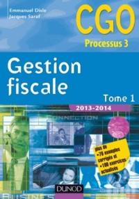 Emmanuel Disle et Jacques Saraf - Gestion fiscale 2013-2014 - Tome 1.