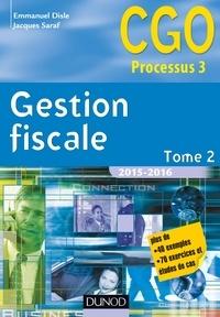 Emmanuel Disle et Jacques Saraf - Gestion fiscale 2015-2016 - Tome 2 - 14e éd. - Manuel.