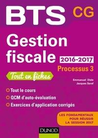 Emmanuel Disle et Jacques Saraf - Gestion fiscale 2016/2017 - Processus 3 - BTS CG.