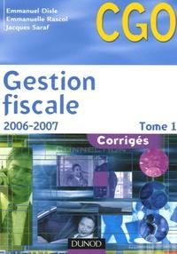Emmanuel Disle et Emmanuelle Rascol - Gestion fiscale Processus 3 - Corrigés tome 1.