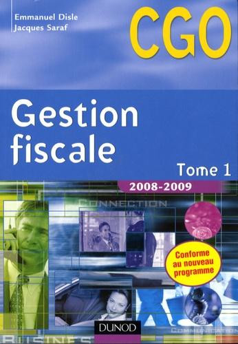 Emmanuel Disle et Jacques Saraf - Gestion fiscale - Tome 1.