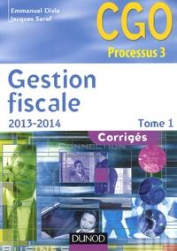 Emmanuel Disle et Jacques Saraf - Gestion fiscale - Tome 1, corrigés.