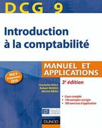 Emmanuel Disle et Robert Maéso - Introduction à la comptabilité DCG 9 - Manuel et applications.
