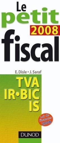 Emmanuel Disle et Jacques Saraf - Le petit Fiscal.