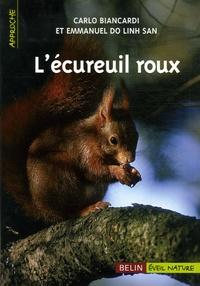 Emmanuel Do Linh San et Carlo Biancardi - L'écureuil roux.