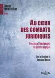 Emmanuel Dockès - Au coeur des combats juridiques - Pensées et témoignages de juristes engagés.
