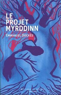 Emmanuel Dockès - Le projet Myrddinn.