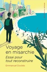 Voyage en misarchie - Essai pour tout reconstruire.pdf
