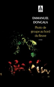Ebooks téléchargeables gratuitement Photo de groupe au bord du fleuve (French Edition) par Emmanuel Dongala iBook FB2 ePub