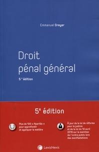 Emmanuel Dreyer - Droit pénal général.