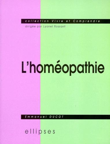 Emmanuel Ducot - L'homéopathie.
