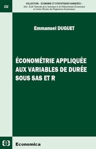 Emmanuel Duguet - Econométrie appliquée aux variables de durée sous SAS et R.
