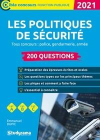 Emmanuel Dupic - 200 questions sur les politiques de sécurité.