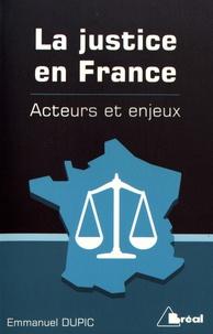 Emmanuel Dupic - La justice en France.