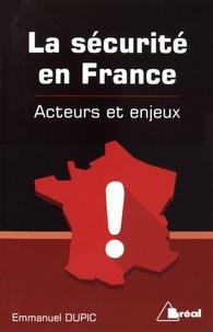 Emmanuel Dupic - La sécurité en France.