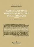 Emmanuel Dupraz - Tables Eugubines ombriennes et Livre de lin étrusque - Pour une reprise de la comparaison.