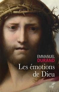 Emmanuel Durand - Les émotions de Dieu - Indices d'engagement.