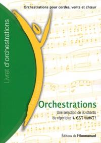 Emmanuel (Editions de l') - Orchestrations - Une sélection de 30 chants du répertoire Il est vivant !.