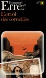 Emmanuel Errer - L'envol des corneilles.