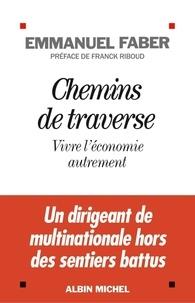Accentsonline.fr Chemins de traverse - Vivre l'économie autrement Image