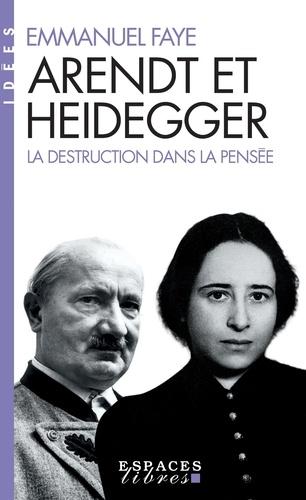 Arendt et Heidegger - Emmanuel Faye - Format ePub - 9782226421135 - 19,99 €