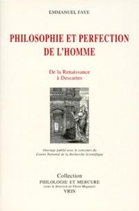 Accentsonline.fr PHILOSOPHIE ET PERFECTION DE L'HOMME. De la Renaissance à Descartes Image