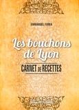 Emmanuel Ferra - Les bouchons de Lyon.