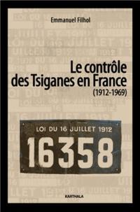 Emmanuel Filhol - Le contrôle des tsiganes en France (1972-1969).